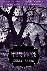 Supernatural Hunters: A Novella (The Jaz & Blake Chronicles Book 1)