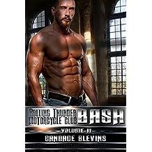 Bash, Volume II (Rolling Thunder Motorcycle Club Book 4)