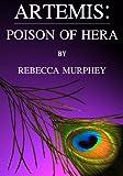 Artemis: Poison of Hera (Artemis Series Book 1)