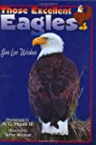 img - for Those Excellent Eagles (Those Amazing Animals) book / textbook / text book