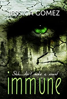 IMMUNE (Flash series Book 2) by [Gomez, Jessica]