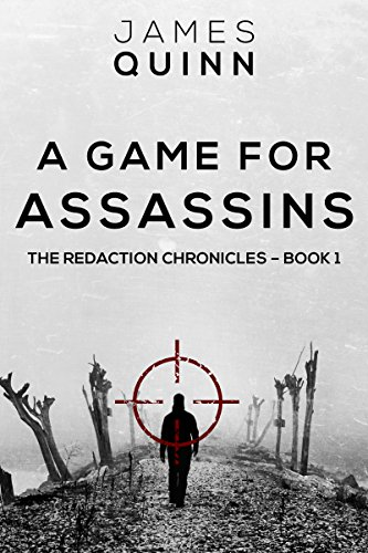 A Game for Assassins: A Cold War Espionage Thriller (The Redaction Chronicles Book 1) (Target Games Ds)
