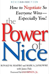 The Power of Nice: How to Negotiate So Everyone Wins - Especially You! Paperback