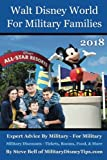 Walt Disney World For Military Households 2018: Expert Tips By Military - For Military