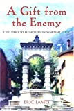 A Gift from the Enemy, Eric Lamet, 0815608853