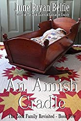 An Amish Cradle (The Zook Family Revisited Book 5)