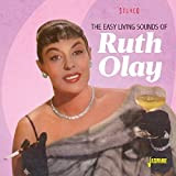 #8: The Easy Living Sounds Of Ruth Olay [ORIGINAL RECORDINGS REMASTERED]