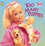 Too Many Puppies, Lisa T. Parker and Golden Books Staff, 0307128407