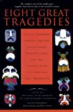 Eight Great Tragedies, , 0452011728