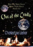 Out of the Cradle, Charles Lee Lesher, 0983750645