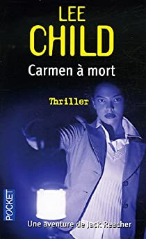 Jack Reacher, tome 5 : Carmen à mort par Child