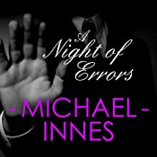 A Night of Errors: An Inspector Appleby Mystery, Book 11 | Michael Innes
