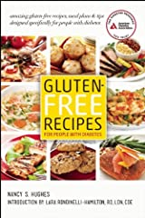 Gluten-Free Recipes for People with Diabetes: A Complete Guide to Healthy, Gluten-Free Living Kindle Edition