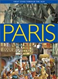 img - for Paris (Great Cities Through The Ages) book / textbook / text book