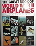 Great Book of World War II Airplanes, Random House Value Publishing Staff, 0517160242