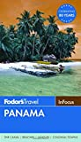 Fodor s In Focus Panama (Travel Guide)