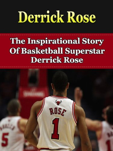 Amazon Com Derrick Rose The Inspirational Story Of Basketball