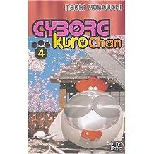 CYBORG KUROCHAN T04