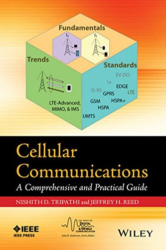 Cellular Communications: A Comprehensive and Practical Guide (IEEE Series on Digital & Mobile Communication) by Wiley-IEEE Press