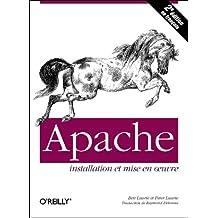 APACHE : INSTALLATION ET MISE EN OEUVRE (2E EDIT.)