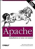Apache. Installation et mise en oeuvre