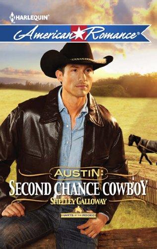 25e210de62d Austin  Second Chance Cowboy (Mills   Boon American Romance) (Harts of the