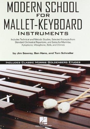 Modern School for Mallet-Keyboard Instruments: Includes Classic Morris Goldenberg Etudes