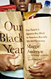 Maggie and John Anderson were successful African American professionals raising two daughters in a tony suburb of Chicago. But they felt uneasy over their good fortune. Most African Americans live in economically starved neighborhoods. Black wealt...