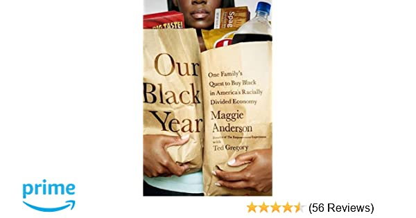 Our Black Year: One Family's Quest to Buy Black in America's