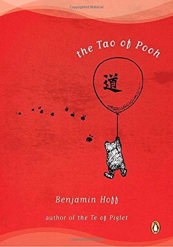 The Tao of Pooh (History Of The Teddy Bear)