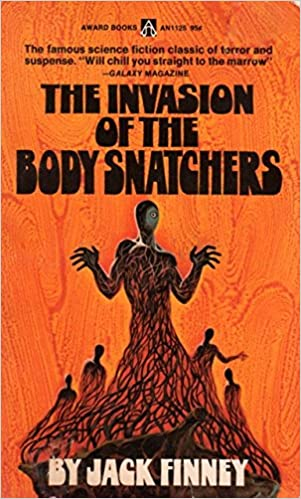 The Invasion of the Body Snatchers: Finney, Jack: Amazon.com: Books