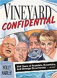 Vineyard Confidential, Holly Nadler, 0892726873