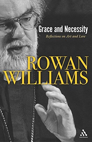 Read Online Grace and Necessity: Reflections on Art and Love PDF