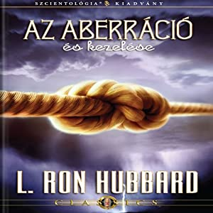 Az Aberráció És Kezelése [Aberration and the Handling Of, Hungarian Edition] Audiobook