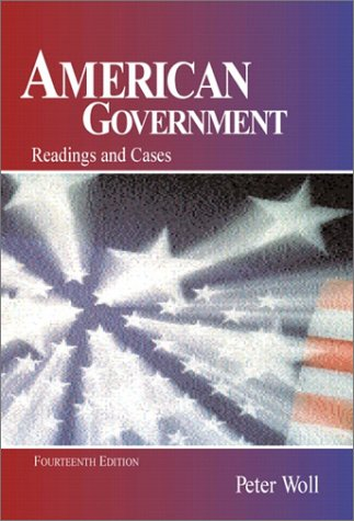 American Government: Readings and Cases (14th Edition)