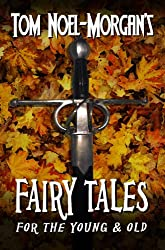 Fairy Tales: for the Young & Old (English Edition)