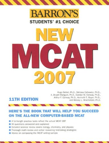 Barron's New MCAT, 2007 (Barron's How to Prepare for the New Medical College Admission Test Mcat)