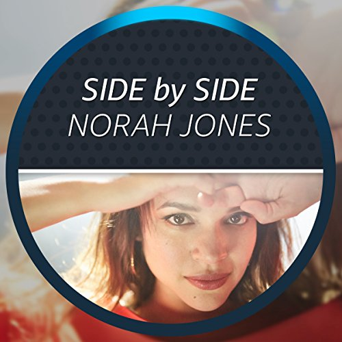 Side by Side with Norah Jones