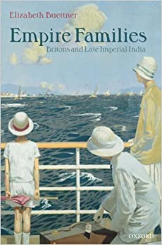 Book Empire Families: Britons and Late Imperial India by Elizabeth Buettner (2002-05-23)