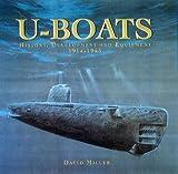 U-boats: History, Development and Equipment, 1914-1945