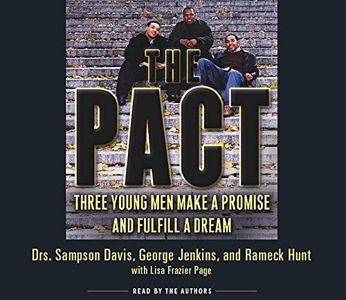 The Pact: Three Young Men Make a Promise and Fulfill a Dream by Brand: HighBridge Company