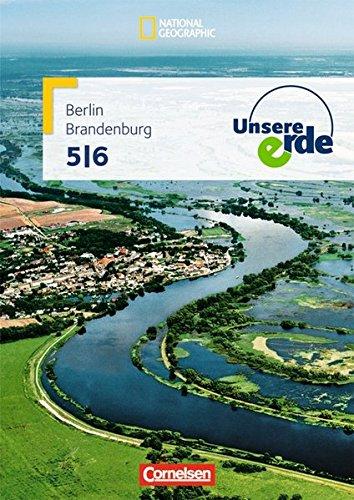 Unsere Erde - Grundschule Berlin und Brandenburg: Band 1: 5./6. Schuljahr - Schülerbuch Taschenbuch – 1. Mai 2012 Prof. Dr. Martina Flath Ellen Rudyk Peter Fischer Lynnette Jung