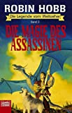 Die Legende vom Weitseher, Band 3: Die Magie des Assassinen