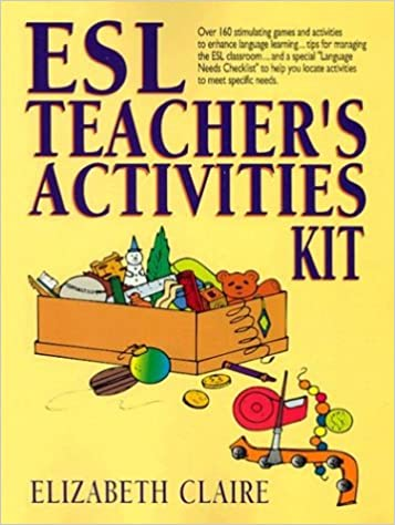 amazon esl teacher s activities kit elizabeth claire instruction