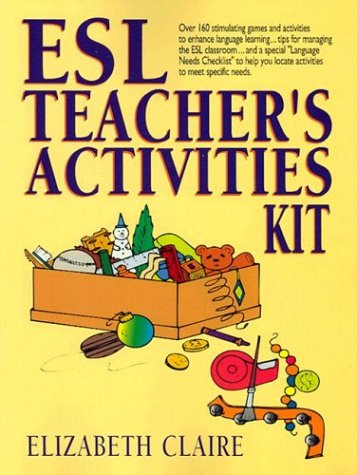 (ESL Teacher's Activities Kit)