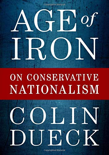 Image of Age of Iron: On Conservative Nationalism