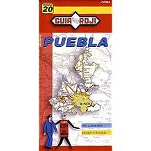 Puebla State Map Guia Roji (Spanish Edition) by Guia Roji (2013-09-30)