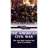Brother Against Brother: American Civil War