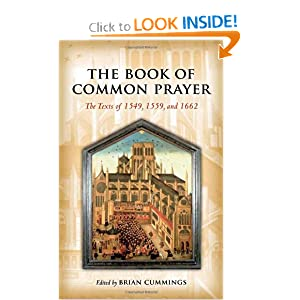 The Book of Common Prayer: The Texts of 1549, 1559, and 1662 Brian Cummings
