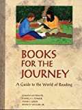 img - for Books for the Journey: A Guide to the World of Reading book / textbook / text book